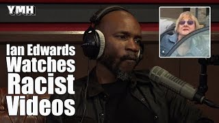 Ian Edwards Reacts To Racist Videos - YMH Highlight