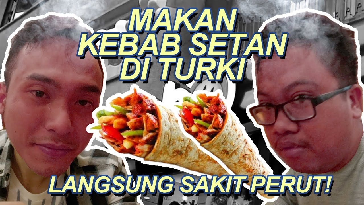 SUMPAH PEDES BANGET! makan Kebab paling pedas di Ankara Turki