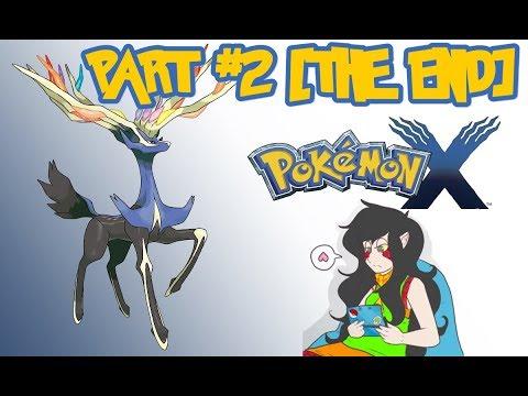 Let's Play Pokémon X PT2 [Finale] - HOO BOY WHAT A MESS