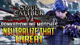 Neutralize That Threat! Worst Nightmare Ever? - Groh Ranked Online Matches - SOULCALIBUR VI