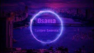 Osama - Golden Sunrise