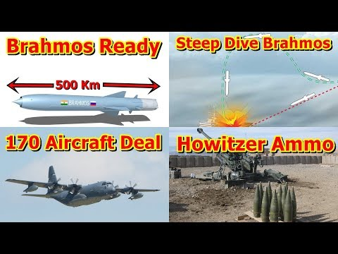 Defence Update 8th July   BSF Exercise, 170 Aircraft Deal, Brahmos 500 Km, Howitzer Ammo