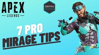 TOP 7 TIPS that EVERY MIRAGE MAIN Should Know! | Apex Legends - SEASON 7