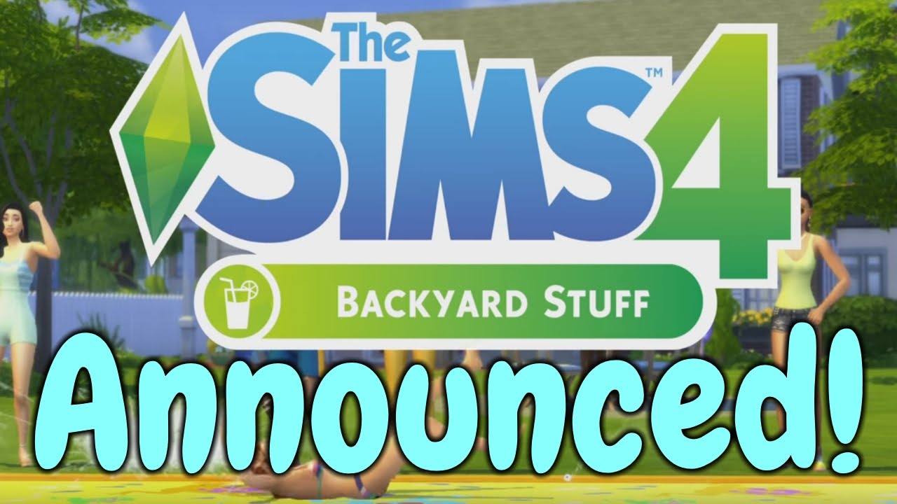 the sims 4 backyard stuff announcement release date youtube
