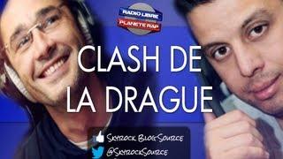 Clash de la Drague - 27 Juillet 2012