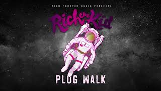 Rich the Kid - Plug Walk [1 Hour] - Stafaband