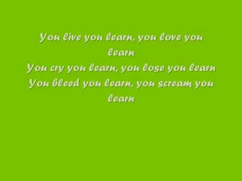 Lyrics containing the term: you learn live by alanis ...