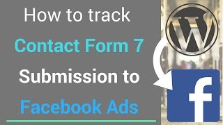 how to track contact form 7 submission for facebook ads
