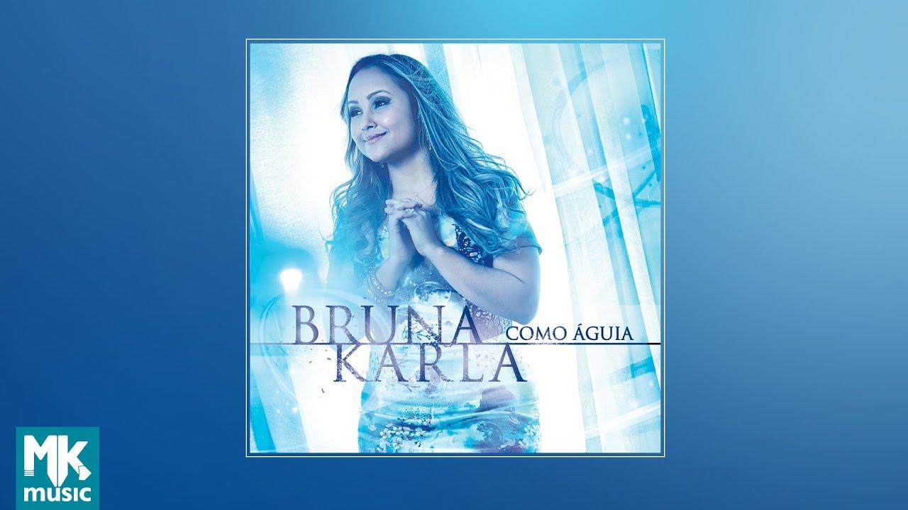 ? Bruna Karla - Como �guia (CD COMPLETO)