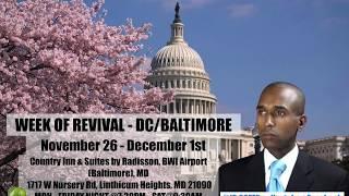 NOV 26  - DEC 1 2018 - PASTOR JR COFER WEEK OF REVIVAL IN WASH DC