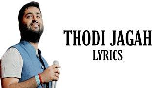 Thodi Jagah (Lyrics) Marjaavaan | Arijit Singh | Tanishk Bagchi