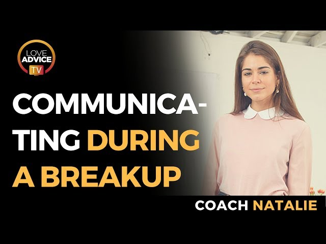 How To Communicate During A Breakup | The Answer Might Surprise You!