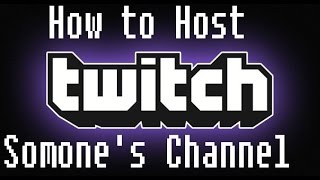 How To Host & Unнost People On Twitch