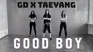 GD X TAEYANG GOOD BOY Dance Cover by KYARA