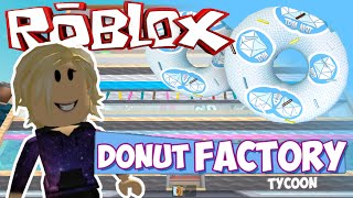 MEINE EIGENE DONUT-FABRIK! - Roblox Donut Factory Tycoon