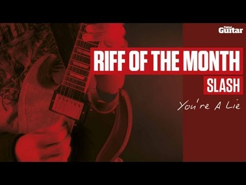 Slash 'You're A Lie' guitar lesson - Riff Of The Month (TG228)