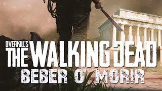 BEBER O MORIR   Overkill's THE WALKING DEAD c/ Zellen, Eruby y Cotrof