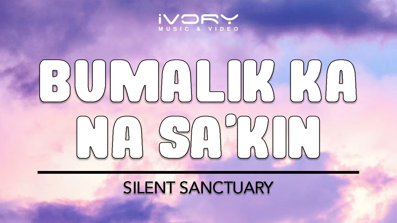 Pagdating ng araw lyrics to silent