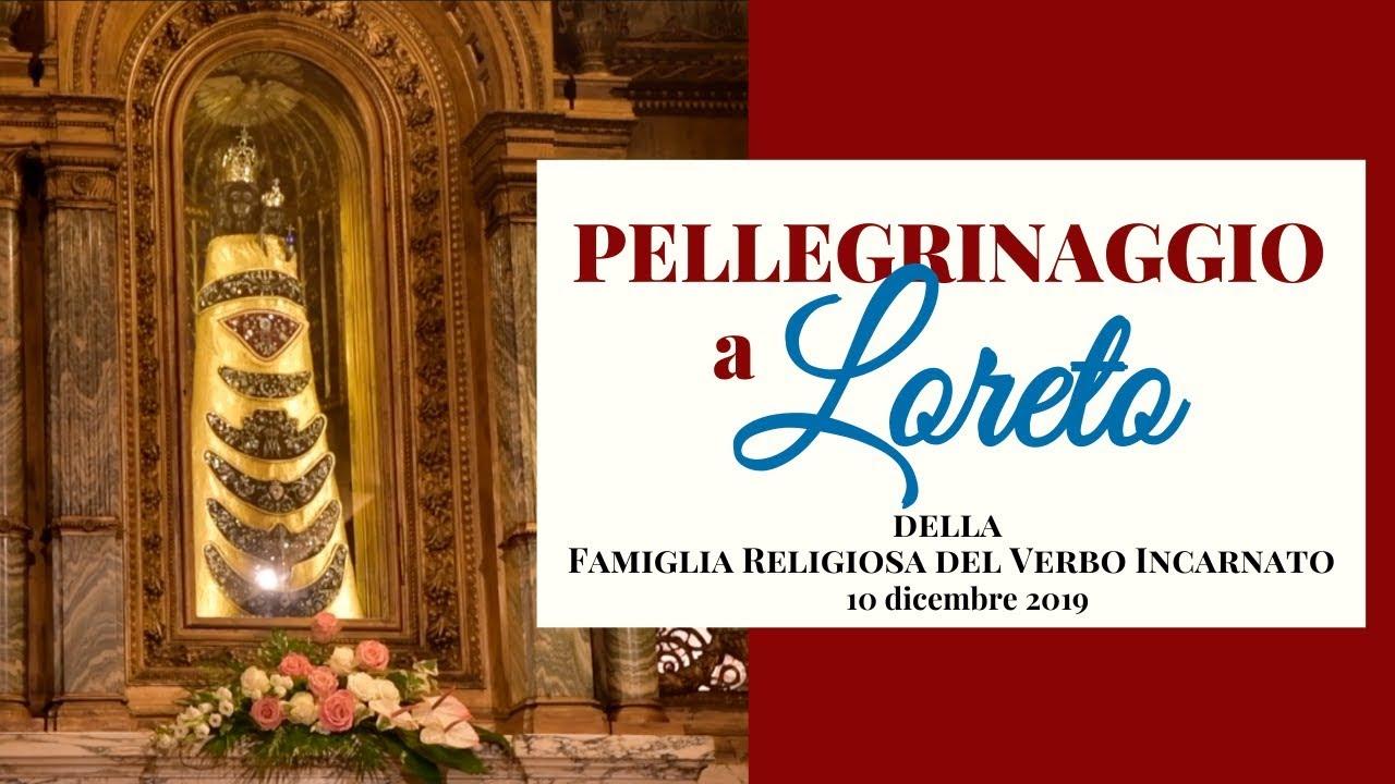 Pellegrinaggio alla Santa Casa di Loreto