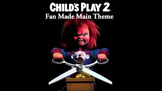 OST Child's Play 2 - Main Theme (Fan Made) thumbnail