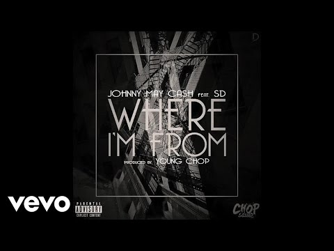 Johnny May Cash - Where Im From (Audio) ft. SD
