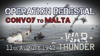 Operation Pedestal: Convoy To Malta - a War Thunder short film