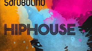Sdrubolino - Hiphouse ♫ HQ