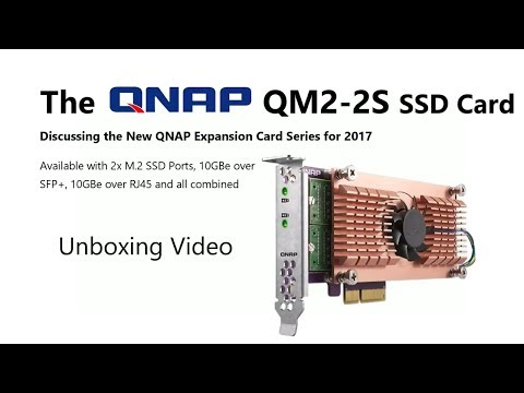 The QNAP QM2-2S M.2 SSD Cache Expansion card for your NAS Unboxing and talk-through Video
