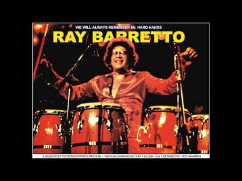 Ray Barretto vine pa echar candela