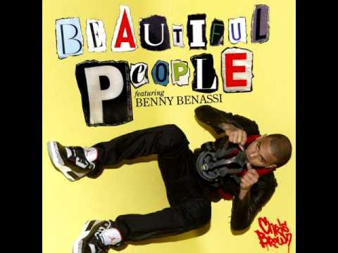 Chris Brown feat Benny Benassi- Beautiful People
