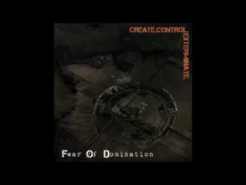 Fear Of Domination - Control Within