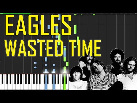 Eagles  Wasted Time Piano Tutorial  Chords  How To Play