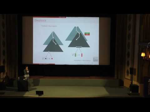 Martin Schmid - DeepStack: Expert-Level Artificial Intelligence in No-Limit Poker