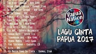 KUMPULAN LAGU CINTA TERHITS PAPUA 2017 - Stafaband
