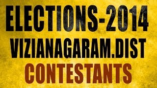 Know Your Leader - Seemandhra - Vizianagaram District Contestants