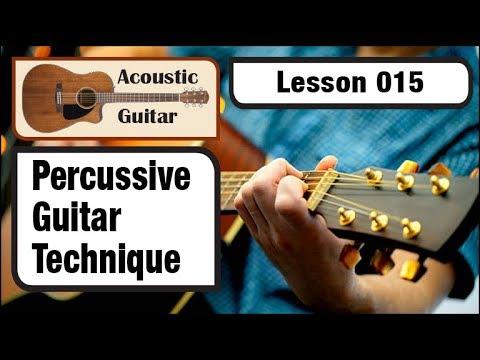 ACOUSTIC GUITAR 015: Percussive Guitar Technique