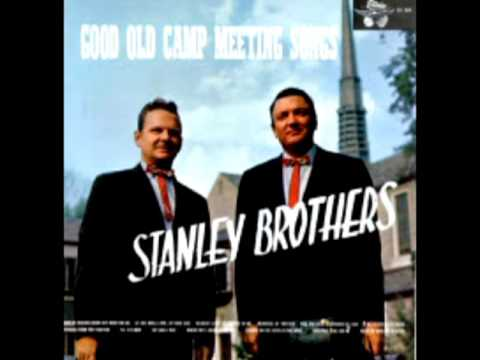 Good Old Camp Meeting Songs [1976] - The Stanley Brothers