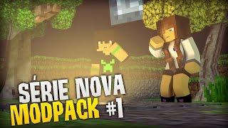 AVENTURA SEM FIM - SÉRIE NOVA MODPACK! #1
