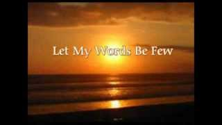 Play Let My Words Be Few You Are God In Heaven