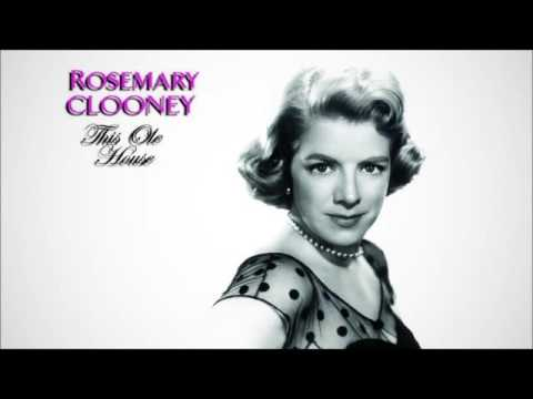 ROSEMARY CLOONEY * This Ole House  HQ