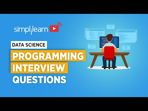 Programming Interview Questions And Answers For Data Science | Programming Interview | Simplilearn