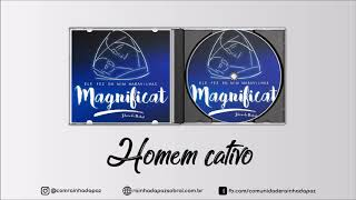 Comunidade Rainha da Paz - Homem Cativo (CD Magnificat)