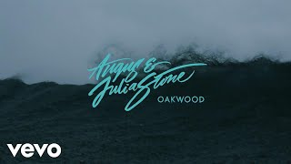 angus julia stone oakwood audio