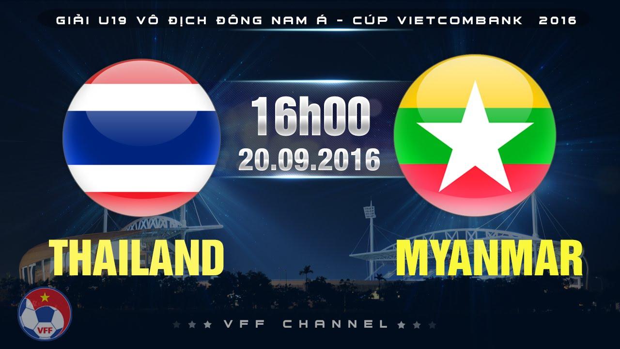Xem lại: U19 Thái Lan vs U19 Myanmar