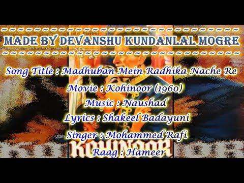Madhuban Mein Radhika Nache Re Karaoke With Hindi Scrolling Lyrics - Kohinoor (1960) - Mohammed Rafi