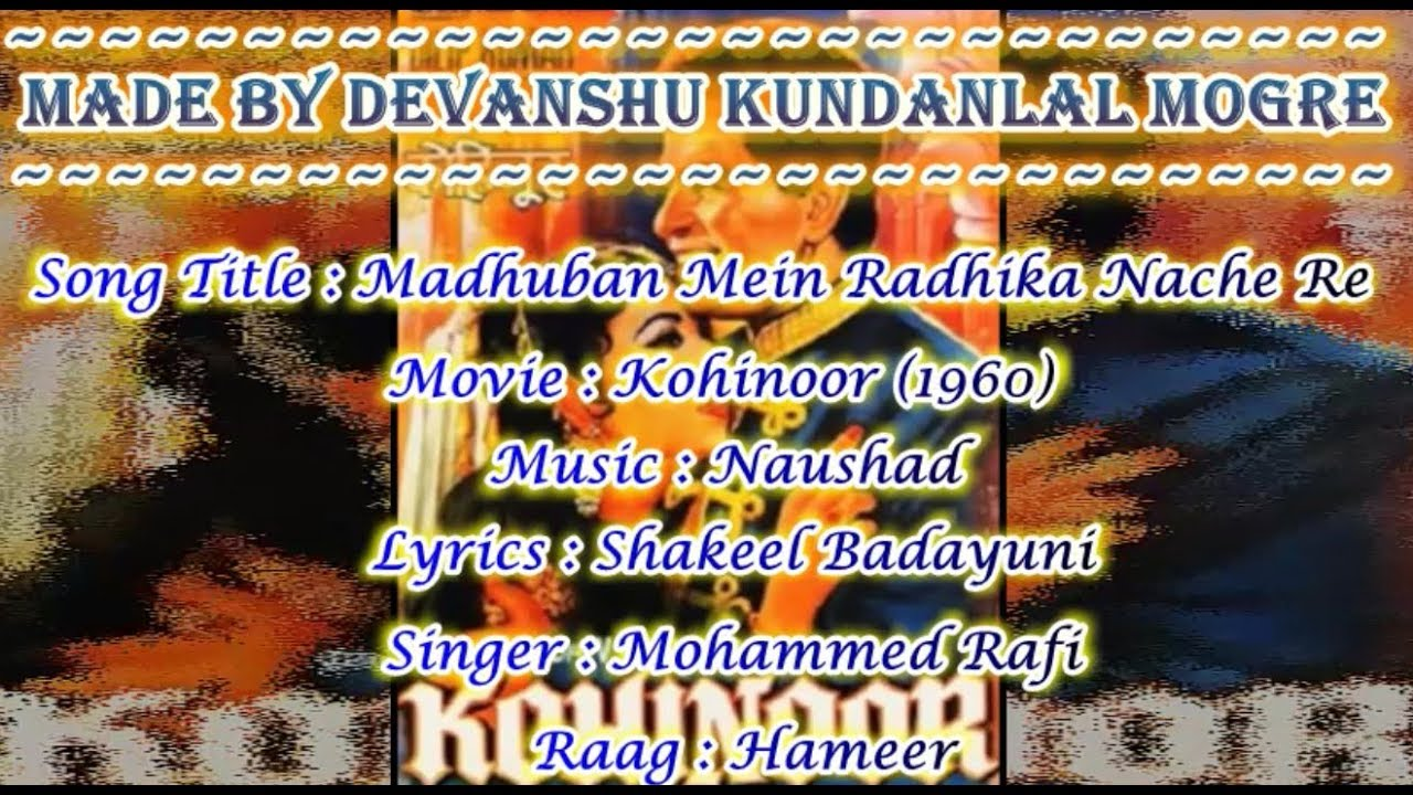 Download Madhuban Mein Radhika Nache Re Karaoke With Hindi Scrolling Lyrics - Kohinoor (1960) - Mohammed Rafi