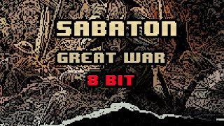 Sabaton - Great War [8-bit]