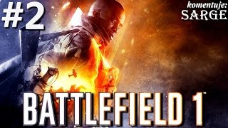 Zagrajmy w Battlefield 1 [1440p60] odc. 2 - Danny Edwards w czołgu Mark V