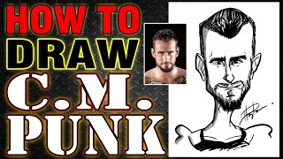 How To Draw A Quick Caricature CM Punk