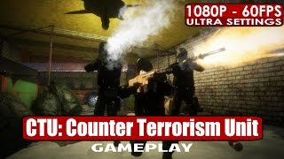CTU: Counter Terrorism Unit gameplay PC HD [1080p/60fps]